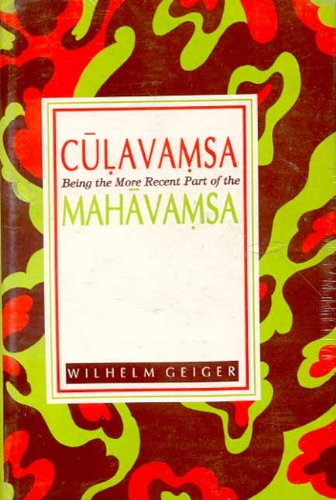 Culavamsa (Being the More Recent Part of: Wilhelm Geiger