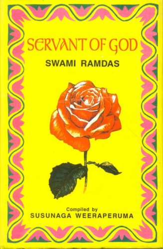 9788120813281: Servant of God: Sayings of a Self-realised Sage Swami Ramdas