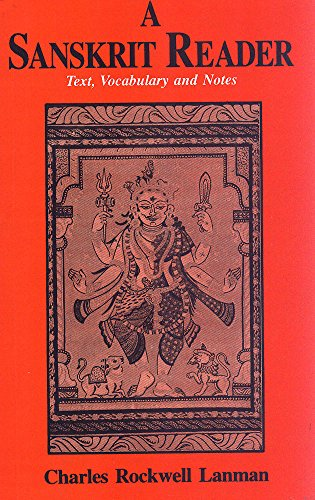 A Sanskrit Reader: Text, Vocabulary and Notes: Charles Rockwell Lanman