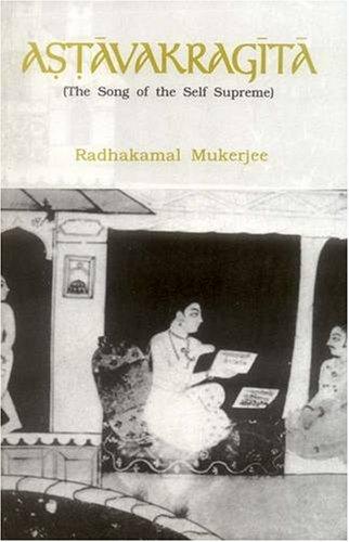 9788120813663: Astavakra Gita: Song of the Self Supreme