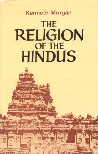 The Religion of the Hindus: Kenneth W. Morgan