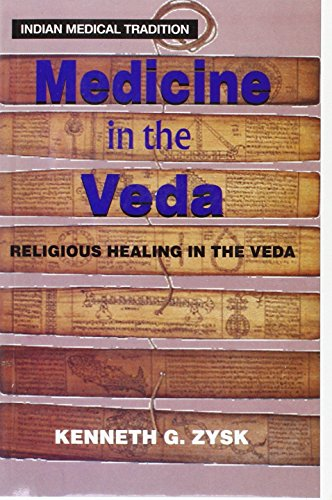 9788120814011: Medicine in the Veda: Religious Healing in the Veda