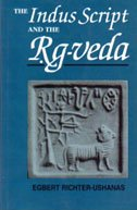 The Indus Script and the Rg-veda (Second: Egbert Richter-Ushanas