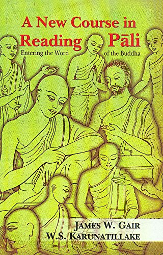 9788120814400: A New Course in Reading Pali: Entering the Word of the Buddha