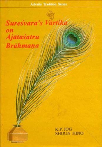 Suresvara's Vartika on Ajatasatru Brahmana: Shoun Hino and