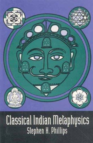 9788120814899: Classical Indian Metaphysics: Refutations of Realism and the Emergence of New Logic