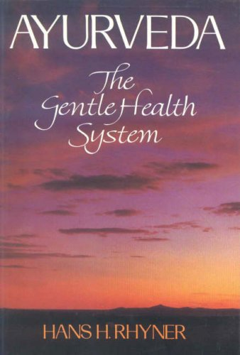 9788120815001: Ayurveda: The Gentle Health System