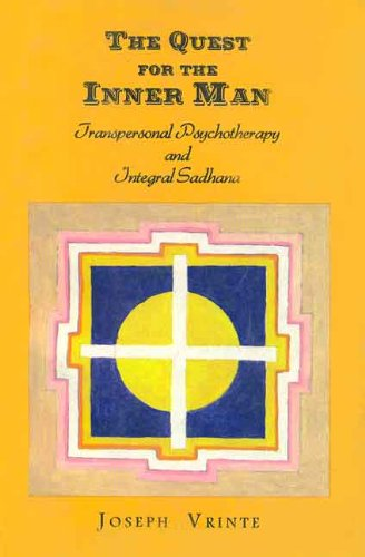 9788120815025: Quest for the Inner Man: Transpersonal Psychotherapy and Integral Sadhana