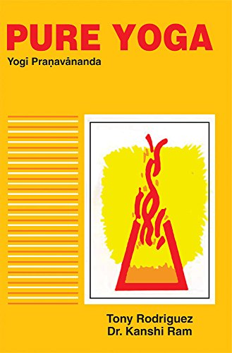 Pure Yoga: A Translation from the Sanskrit Into English of the tantric work, The Gherandasamhita, ...
