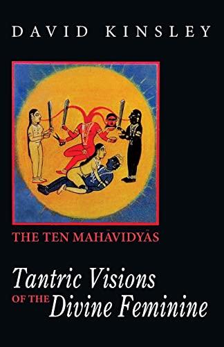9788120815230: Tantric Visions of the Divine Feminine: The Ten Mahavidyas