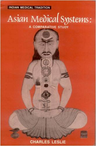 9788120815377: Asian Medical Systems: A Comparative Study (Vol 3)