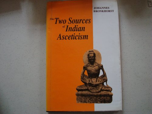 9788120815513: The Two Sources of Indian Asceticism