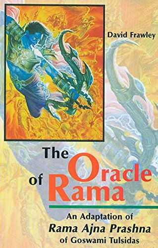 9788120815599: Oracle of Rama: An Adaptation of Rama Ajna Prashna of Goswami Tulsidas with Commentary