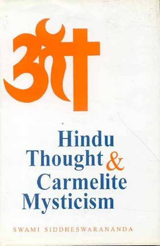 9788120815667: Hindu Thought and Carmelite Mysticism
