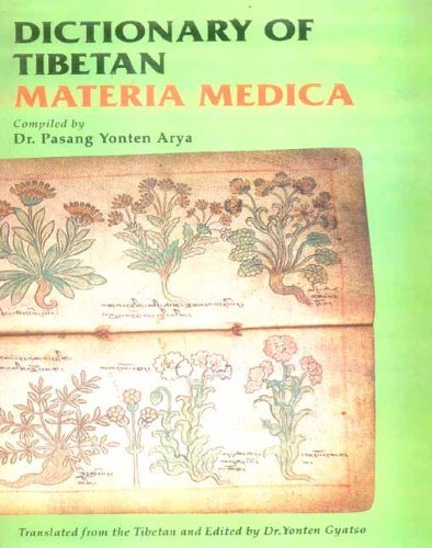 9788120815674: Dictionary of Tibetan Materia Medica