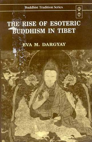 9788120815773: The Rise of Esoteric Buddhism in Tibet