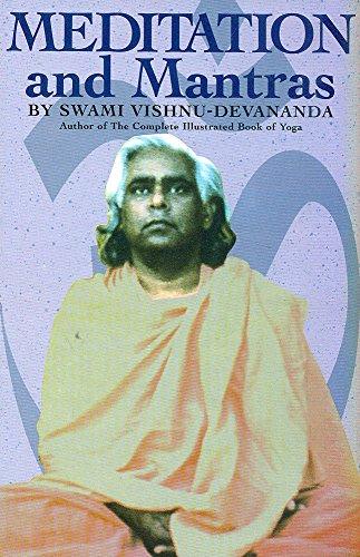 Meditation and Mantras: Swami Vishnu Devananda