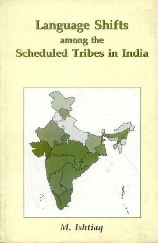 Language Shifts Among the Scheduled Tribes in
