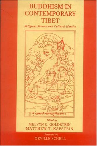 Buddhism in Contemporary Tibet: Religious Revival and Cultural Identity: Melvyn C. Goldstein, ...