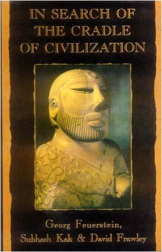 9788120816268: In Search of the Cradle of Civilization: New Light on Ancient India