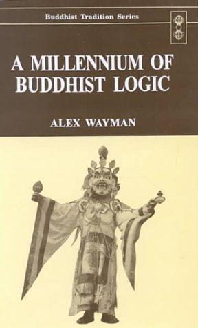 9788120816466: A Millenium of Buddhist Logic