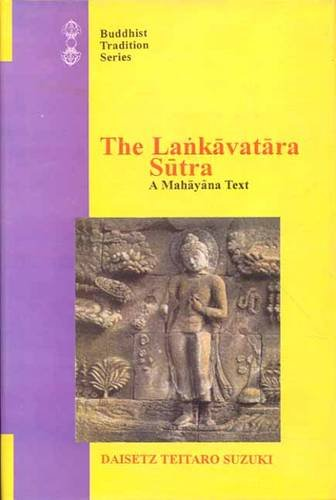 9788120816558: Lankavatara Sutra: A Mahayana Text (Buddhist Tradition) (Vol 40)