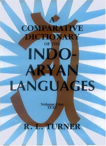 A Comparative Dictionary of the Indo-Aryan Languages, 4 Vols: R.L. Turner