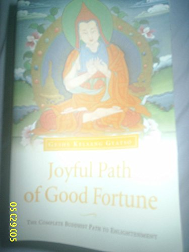 9788120816671: Joyful Path of Good Fortune: The Stages of Path to Enlightenment