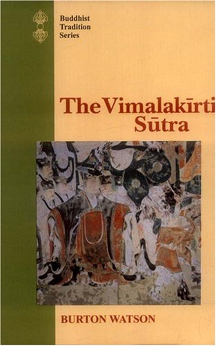 9788120816725: The Vimalakirti Sutra: From the Chinese Version by Kumarajiva