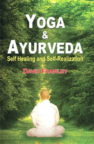 9788120816992: Yoga and Ayurveda: Self-healing and Self-realization