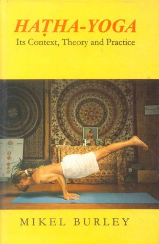 9788120817050: Hatha-Yoga: Its Context, Theory and Practice