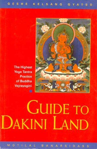 9788120817258: Guide to Dakini Land: The Highest Yoga Tantra