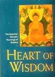 9788120817289: Heart of Wisdom: The Essential Wisdom Teachings of Budha.