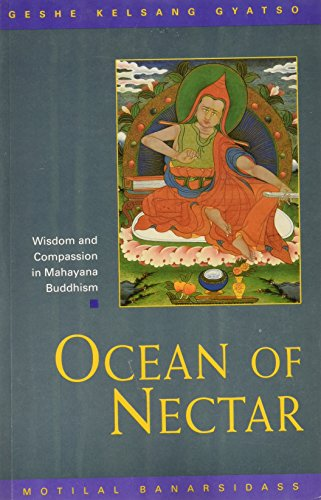 9788120817302: Ocean of Nectar: Wisdom and Compassion in Mahayana Buddhism