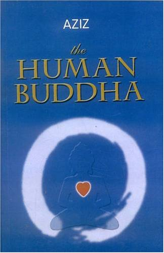 9788120817548: Human Buddha: Enlightenment for the New Millennium
