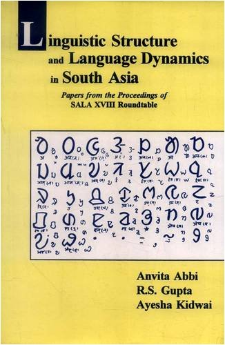 Linguistic Structure and Language Dynamics in South: Edited by Anvita