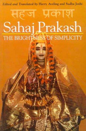 9788120817753: Sahaj Prakash: The Brightness of Simplicity
