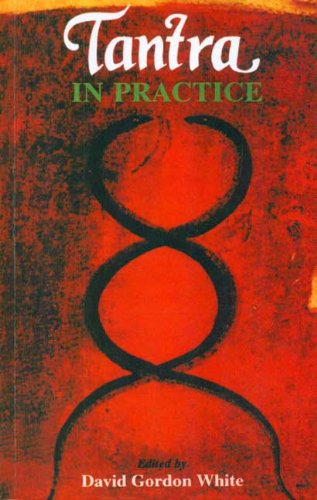 9788120817784: Tantra in Practice (Princeton Readings in Religions)