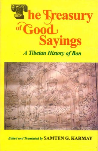 9788120817791: The Treasury of Good Sayings: A Tibetan History of Bon (Buddhist Tradition S.)