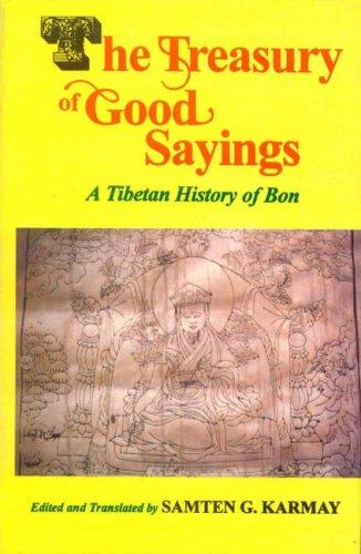 The Treasury of Good Sayings: A Tibetan: Samten G. Karmay