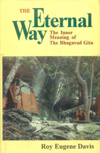 9788120817807: The Eternal Way: The Inner Meaning of the Bhagavad Gita