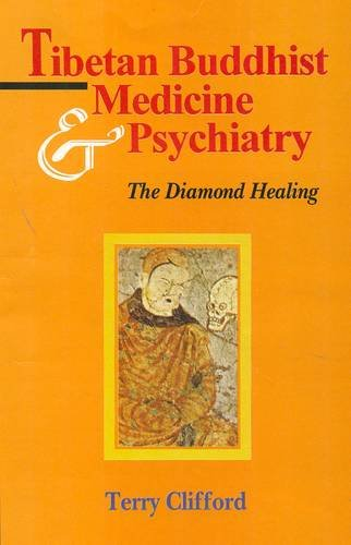 9788120817845: Tibetan Buddhist Medicine and Psychiatry: The Diamond Healing