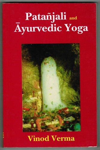 9788120818262: Patanjali and Ayurvedic Yoga