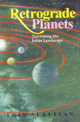 9788120818316: Retrograde Planets: Traversing the Inner Landscape