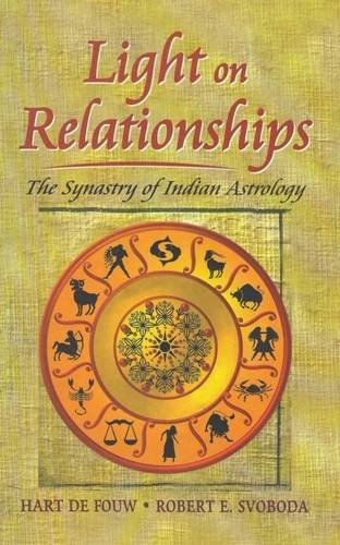 9788120818347: Light on Relationships: The Synastry of Indian Astrology