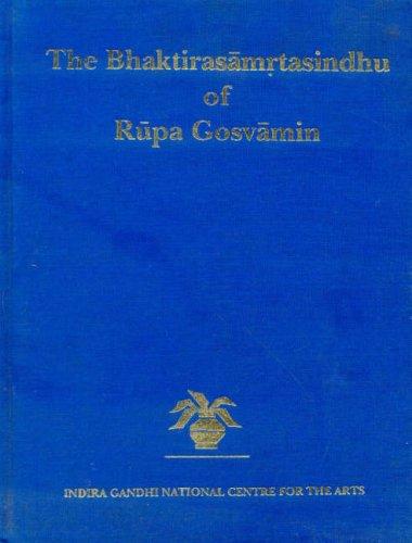 9788120818613: The Bhaktirasamrtasindhu of Rupa Gosvamin (2vol in 1)