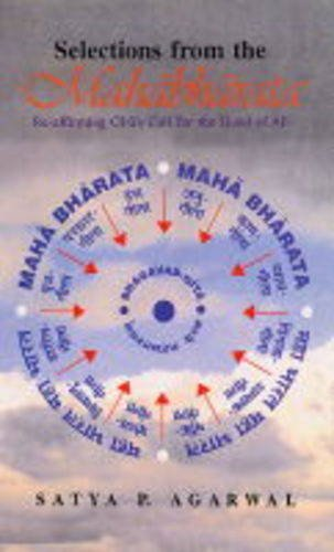 9788120818743: Selections from the Mahabharata: Re-affirming Gita's Call for the Good of All