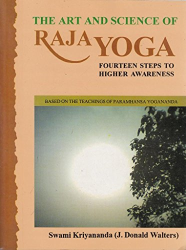 9788120818767: The Art And Science Of Raja Yoga (with CD): Fourteen Steps to Higher Awareness