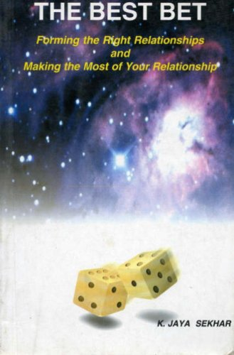 9788120818828: The Best Bet: Forming the Right Relationships and Making the Most of Your Relationships