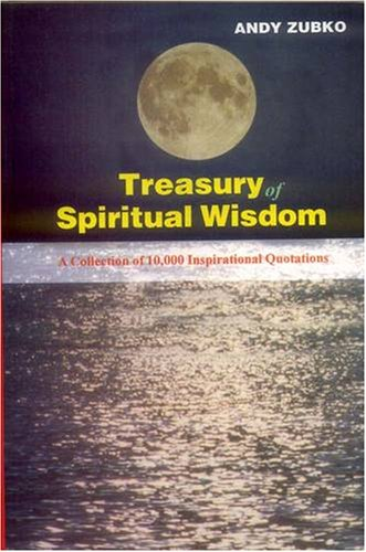 9788120819498: Treasury of Spiritual Wisdom: A Collection of 10, 000 Powerful Quotations for Transforming Your Life